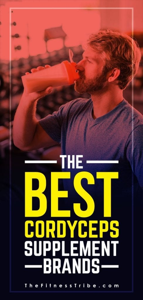 The Best Cordyceps Supplement Brands | The Fitness Tribe