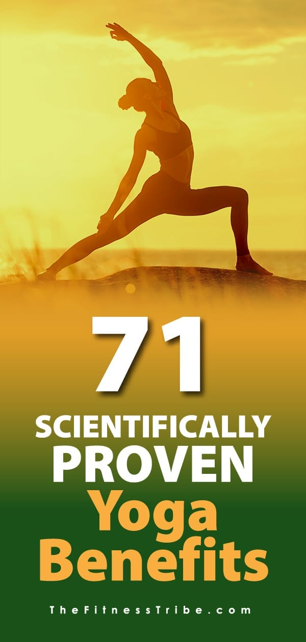 There is no doubt about it, yoga can provide amazing and surprising benefits to both your physical and mental health. Here is a list of 71 proven benefits of yoga.