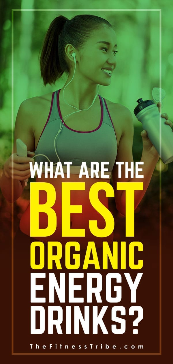 There's no doubt energy drinks are very popular but they are also surrounded with negative health concerns. Below we will go over ingredients you need to watch for and suggest a few good brands that make organic energy drinks.