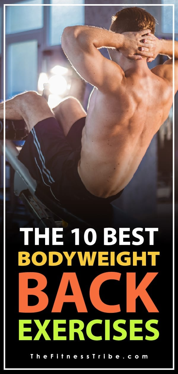 There are plenty of ways to get a great back workout outside of the gym with this long list of bodyweight back exercises. Try your best to work up to the most advanced exercises!