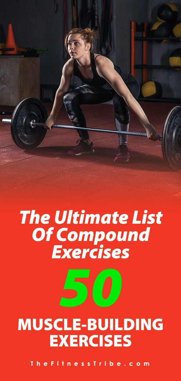 If you want to put on muscle and build serious functional strength, the exercises on this list is all you will ever need. These compound exercises should be the foundation of any fitness routine. Get to work!